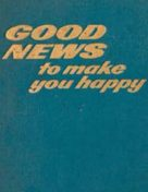 Good News to make you happy (1976)