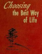 Choosing the Best Way of LIfe (1979)