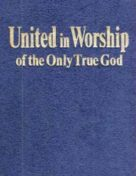 uw-E United in Worship of the Only True God (1983) PDF
