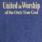 United in Worship of the Only True God (1983)