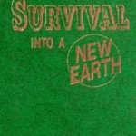 Survival Into A New Earth (1984)