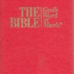 The Bible - God's Word or Man's? (1989)