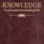 Knowledge That Leads To Everlasting Life (1995)