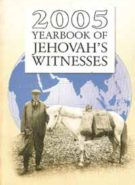 2005 Yearbook of Jehovah's Witnesses