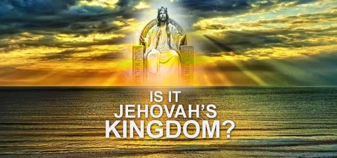 Is it Jehovah's Kingdom?