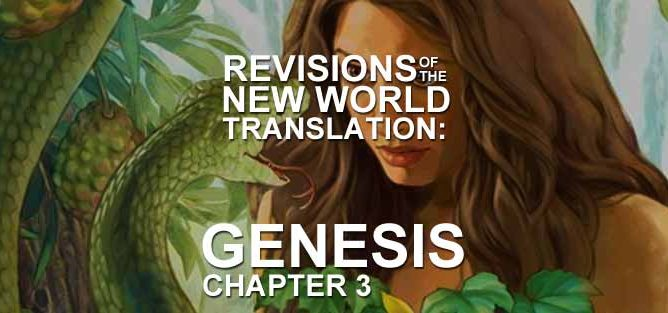 Genesis Chapter 3 Revisions of New World Translation