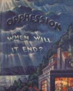 Oppression When Will It End? (1929)