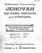 Testimony Concerning Jehovah His Name, Kingdom and Purposes (1934)