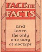 Face the Facts and Learn the only one way to escape (1938)