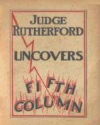 Judge Rutherford Uncovers Fifth Column (1940)