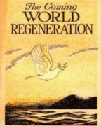 The Coming World Regeneration (1944)