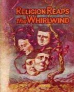 Religion Reaps the Whirlwind (1944)
