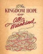 The Kingdom Hope of All Mankind (1949)