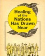 Healing of the Nations Has Drawn Near (1957)