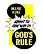 Man's Rule About To Give Way To God's (1968)