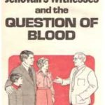 Jehovah's Witnesses and the Question of Blood (1977)