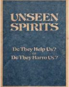 Unseen Spirits Do They Help Us? or Do They Harm Us? (1978)
