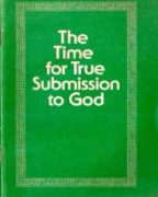 The Time for True Submission to God (1982)