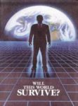 Will This World Survive? (1992) T-19-E
