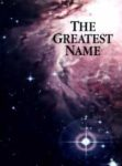 The Greatest Name (1994)