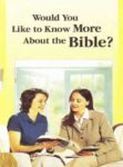 Would You Like to Know More About the Bible? (2001) T-26-E