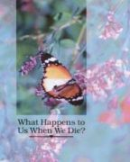 What Happens to Us When We Die? (2006)