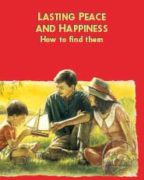 Lasting Peace And Happiness How to find them (2009)