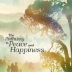 The Pathway to Peace and Happiness (2010)