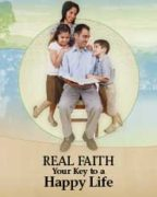 Real Faith Your Key to a Happy Life (2010)