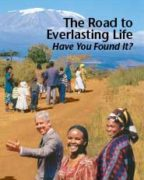 The Road to Everlasting Life Have You Found It? (2012)