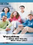 Youths – What Will You Do With Your Life? (April 2013) yi-E