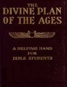 The Divine Plan of the Ages (1914) PDF