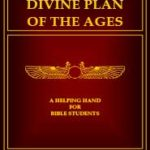 The Divine Plan of the Ages (2009) PDF