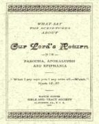 What Say the Scriptures about Our Lord's Return (1900)