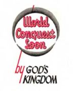 World Conquest Soon by God's Kingdom (1955)