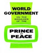 World Government on the Shoulder of the Prince of Peace (1965)