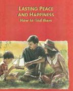 Lasting Peace And Happiness How to find them (1996)