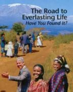 The Road to Everlasting Life Have You Found It? (2002)
