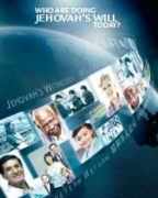 Who Are Doing Jehovah's Will Today (June 2014)