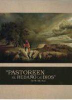Pastoreen el Rebaño de Dios (2010)
