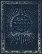Daily Heavenly Manna for the Household of Faith (1907)