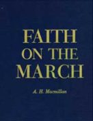 Faith on the March A.H. Macmillan (1957)