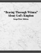 "btlp-E ""Bearing Thorough Witness"" About God's Kingdom LARGE PRINT (November 2012) PDF"