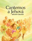 Cantemos a Jehová – Edición Grande (2010)