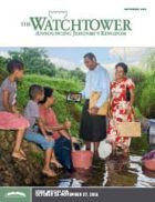 The Watchtower Study Edition September 2016