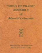 Song of Praise Assembly of Jehovah's Witnesses – Philadelphia (1947)