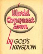 World Conquest Soon by God's Kingdom (1955) Reformatted