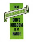Take Courage God's Kingdom is at Hand! (1962)
