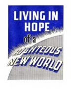 Living in Hope of a Righteous New World (1963)