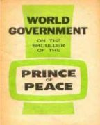 World Government on the Shoulder of the Prince of Peace (1965) Reformatted